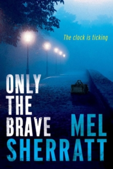 Only the Brave, Paperback / softback Book