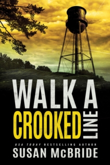 Walk a Crooked Line, Paperback Book