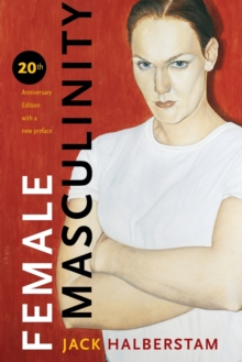Female Masculinity, Paperback / softback Book