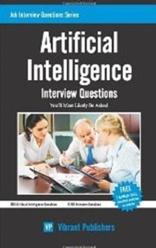 Artificial Intelligence : Interview Questions You'll Most Likely Be Asked, Paperback / softback Book