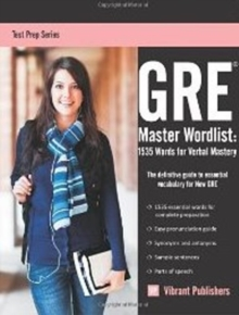 GRE Master Word List : 1535 Words for Verbal Mastery, Paperback / softback Book