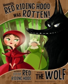 Honestly, Red Riding Hood Was Rotten!, Board book Book