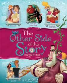 Other Side of the Story: Fairy Tales with a Twist, Hardback Book