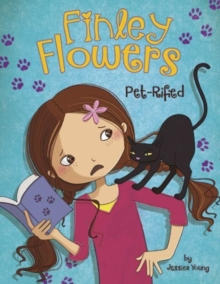Finley Flowers: Pet-rified, Paperback Book