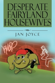 Desperate Fairyland Housewives, Paperback / softback Book