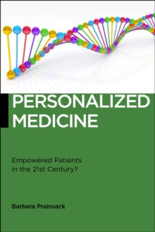 Personalized Medicine : Empowered Patients in the 21st Century?, Paperback / softback Book