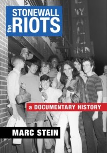 The Stonewall Riots : A Documentary History, Paperback / softback Book