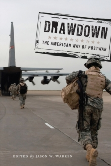 Drawdown : The American Way of Postwar, Hardback Book