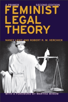 Feminist Legal Theory (Second Edition) : A Primer, Hardback Book