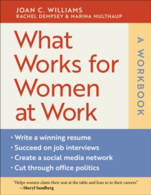 What Works for Women at Work: A Workbook : A Workbook, Paperback / softback Book