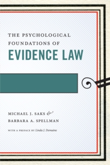 The Psychological Foundations of Evidence Law, Hardback Book