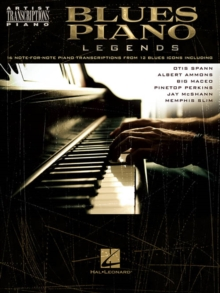 Artist Transcriptions : Blues Piano Legends, Paperback Book
