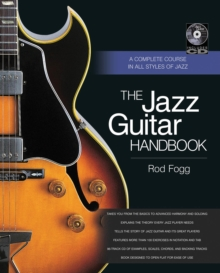 The Jazz Guitar Handbook : A Complete Course in All Styles of Jazz, Mixed media product Book