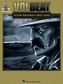Volbeat : Outlaw Gentlemen & Shady Ladies, Paperback / softback Book