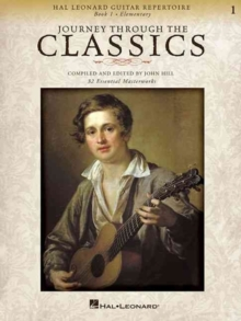 Journey Through The Classics : Book 1 (Classical Guitar), Paperback / softback Book