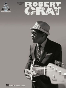 Best Of Robert Cray : Guitar Recorded Versions, Paperback / softback Book