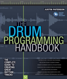 Justin Paterson : The Drum Programming Handbook (Book/Online Audio), Paperback / softback Book