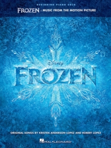 Frozen : Music From The Motion Picture Series - Beginning Piano Solo Songbook, Paperback / softback Book