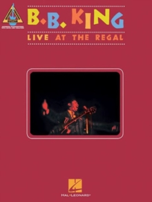 B. B. King : Live At The Regal - Guitar Recorded Versions, Paperback Book