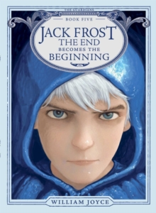 Jack Frost : The End Becomes the Beginning, EPUB eBook