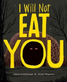 I Will Not Eat You, Hardback Book