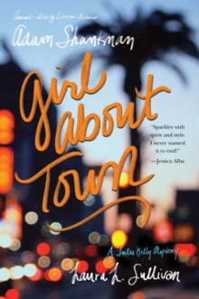 Girl about Town : A Lulu Kelly Mystery, Paperback Book