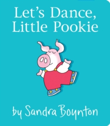 Let's Dance, Little Pookie, Board book Book