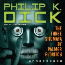 The Three Stigmata of Palmer Eldritch, eAudiobook MP3 eaudioBook