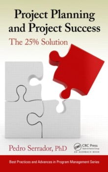 Project Planning and Project Success : The 25% Solution, Hardback Book