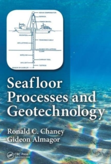 Seafloor Processes and Geotechnology, Hardback Book