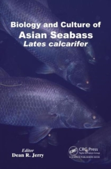 Biology and Culture of Asian Seabass Lates Calcarifer, Hardback Book