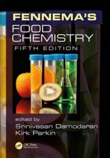 Fennema's Food Chemistry, Fifth Edition, Paperback / softback Book