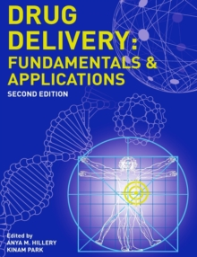 Drug Delivery : Fundamentals and Applications, Second Edition, Paperback / softback Book