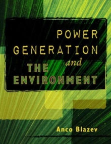 Power Generation and the Environment, Hardback Book