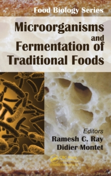 Microorganisms and Fermentation of Traditional Foods, Hardback Book