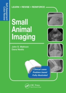 Small Animal Imaging : Self-Assessment Review, Paperback Book