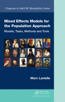Mixed Effects Models for the Population Approach : Models, Tasks, Methods and Tools, Hardback Book