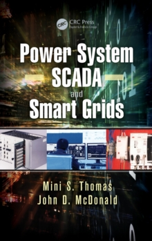 Power System SCADA and Smart Grids, Hardback Book