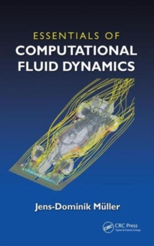 Essentials of Computational Fluid Dynamics, Paperback Book