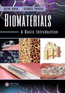 Biomaterials : A Basic Introduction, Hardback Book