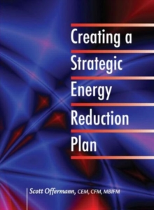 Creating a Strategic Energy Reduction Plan, Hardback Book
