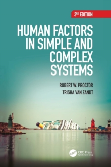Human Factors in Simple and Complex Systems, Hardback Book