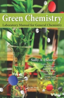 Green Chemistry Laboratory Manual for General Chemistry, Paperback / softback Book