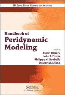 Handbook of Peridynamic Modeling, Hardback Book