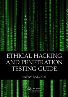 Ethical Hacking and Penetration Testing Guide, Paperback / softback Book