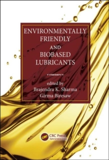 Environmentally Friendly and Biobased Lubricants, Hardback Book