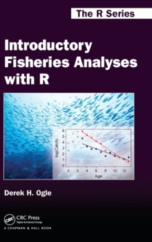 Introductory Fisheries Analyses with R, Hardback Book