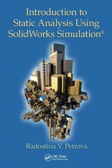 Introduction to Static Analysis Using SolidWorks Simulation, Hardback Book