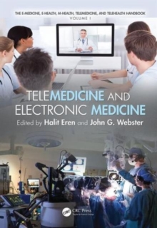 Telemedicine and Electronic Medicine, Hardback Book
