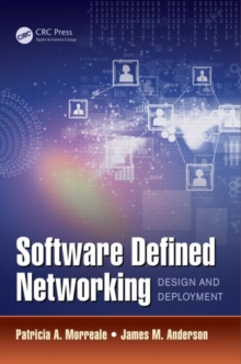 Software Defined Networking : Design and Deployment, Hardback Book